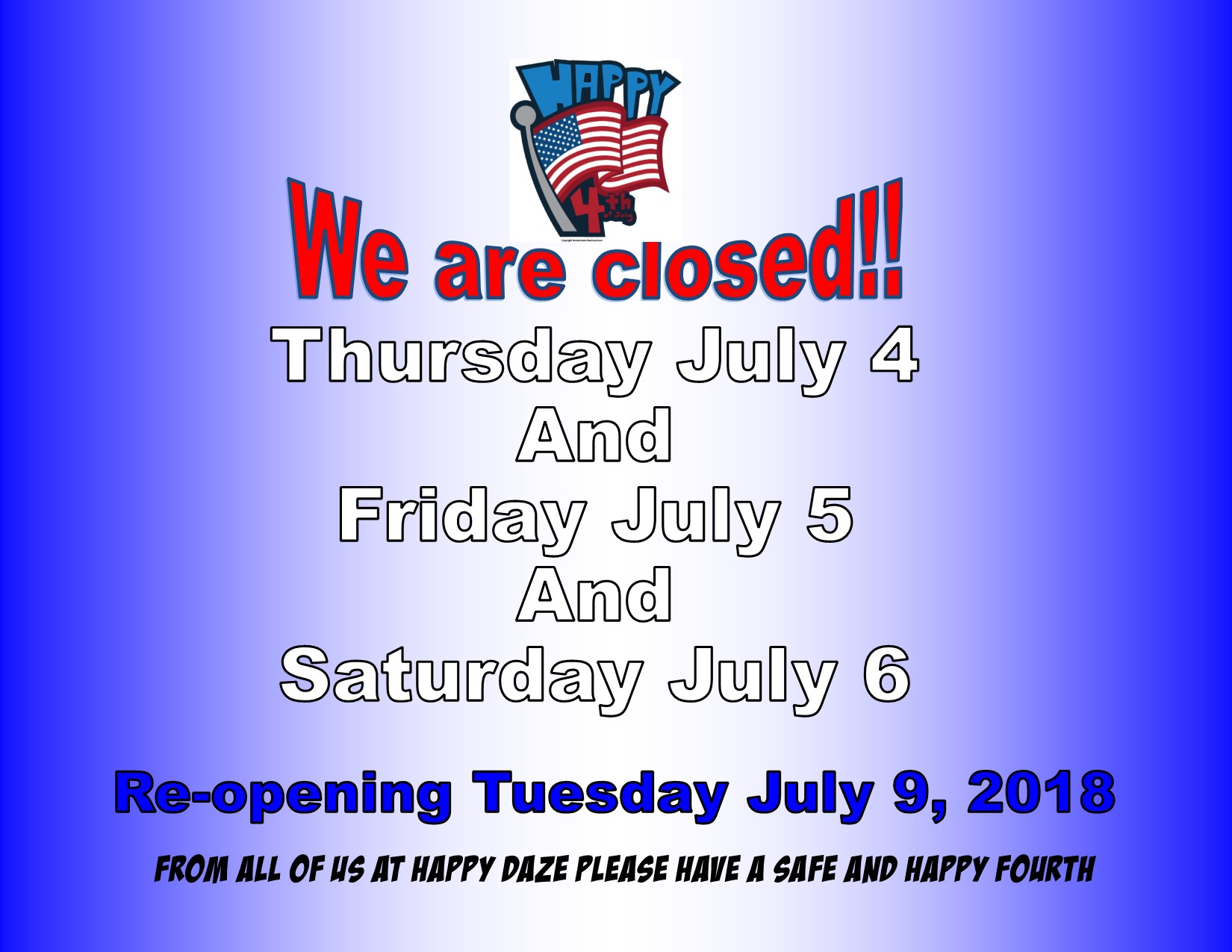 Closed Notice July 4th-2019